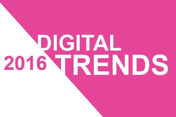 Digital trends for 2016