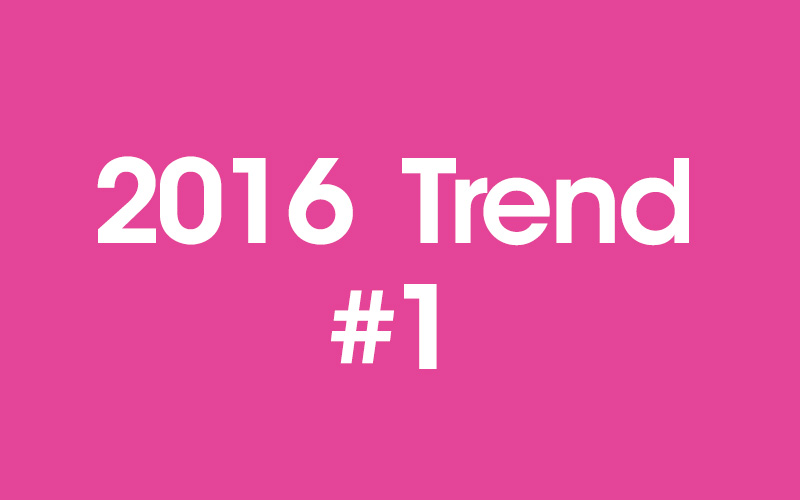 2016 trends in digital marketing