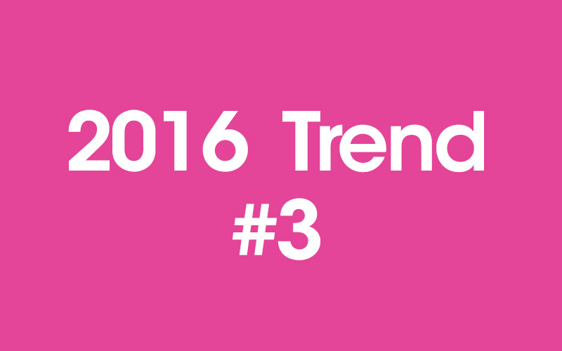 trends in digital marketing 2016